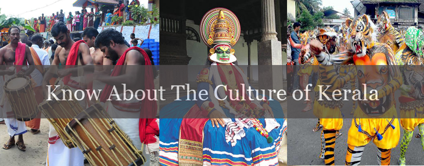 Know About The Culture of Kerala